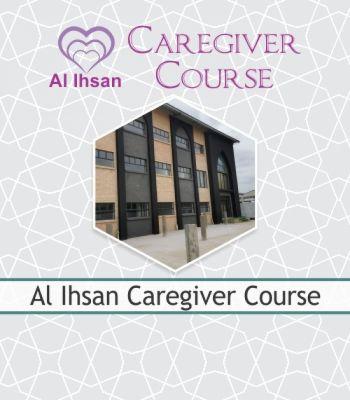 Al Ihsan Caregiver Course